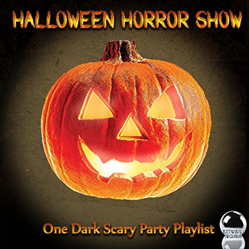 Halloween Horror Show (One Dark Scary Party Playlist) -