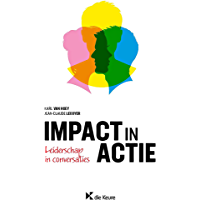 Impact in actie: Leiderschap in conversaties