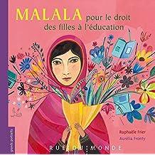 Malala pour le droit des filles à l'éducation