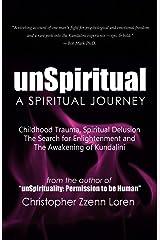 unSpiritual: A Spiritual Journey Paperback