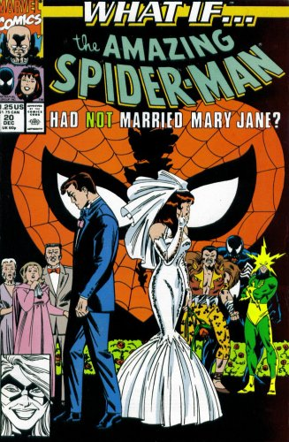 What If? #20 : What If the Amazing Spider-Man Had Not Married Mary Jane? (Marvel Comics)
