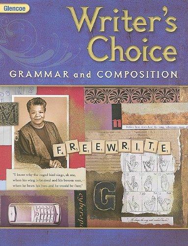 Glencoe Writers Choice: Grammar and Composition, Grade 9