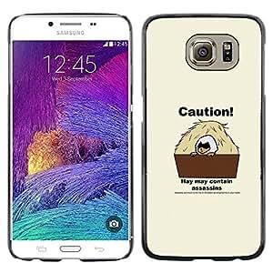 // PHONE CASE GIFT // Duro Estuche protector PC Cáscara Plástico Carcasa Funda Hard Protective Case for Samsung Galaxy S6 / Asesinos Precaución /