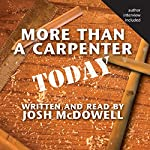 More Than a Carpenter Today | Josh McDowell