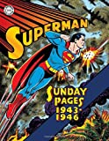 Superman: the Golden Age Sundays: 1943-1946, Wayne Boring, Jack Burnley, Whitney Ellsworth, Jack Schiff, 1613777973