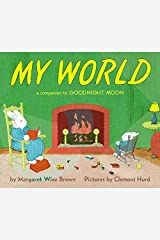 My World: A Companion to Goodnight Moon Board book
