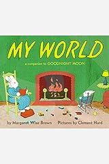 My World Board Book: A Companion to Goodnight Moon Board book