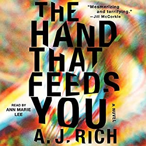 The Hand That Feeds You Audiobook