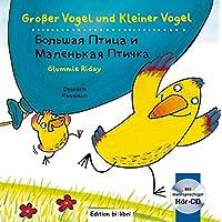 Großer Vogel und Kleiner Vogel: Kinderbuch Deutsch-Russisch mit Audio-CD