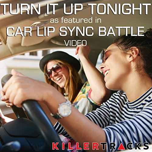 Turn It Up Tonight  As Featured In The Byutv Studio C  Car Lip Sync Battle  Video    Single