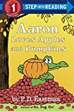full house season 6 7 8 - Aaron Loves Apples and Pumpkins (Step into Reading)