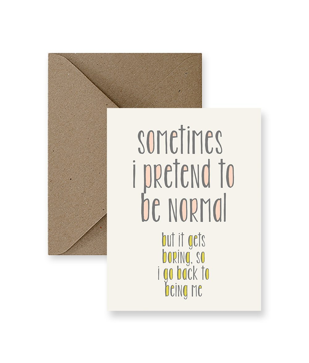 Amazon Sometimes I Pretend To Be Normal Greeting Card Handmade
