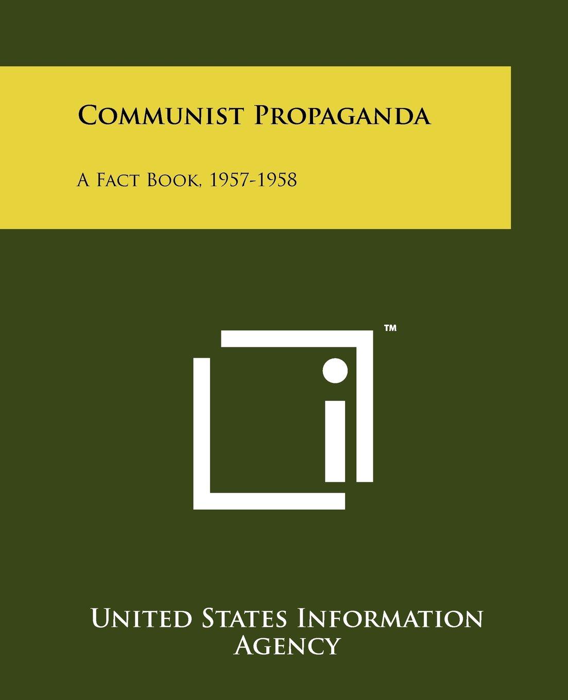 Communist Propaganda: A Fact Book, 1957-1958 PDF