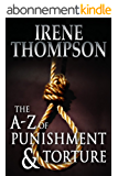 The A-Z of Punishment and Torture (English Edition)