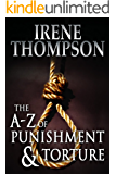 The A-Z of Punishment and Torture