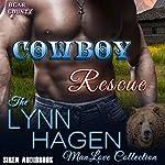 Cowboy Rescue: Bear County 4: The Lynn Hagen ManLove Collection | Lynn Hagen