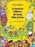 capa de A Incrível Fabrica de Coco, Xixi e Pum