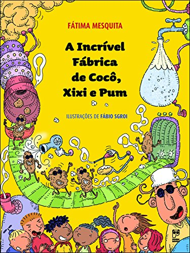 A Incrível Fabrica de Coco, Xixi e Pum