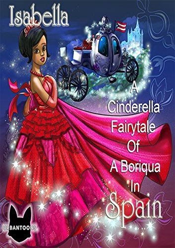 (UrbanToons Isabella: A Cinderella Fairytale of a Boriqua in Spain )