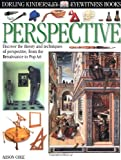 Perspective, Alison Cole and Dorling Kindersley Publishing Staff, 0789468182
