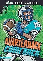 Quarterback Comeback (Team Jake Maddox Sports Stories)