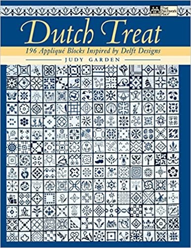 Buy Dutch Treat: 196 Applique Blocks Inspired by Delft
