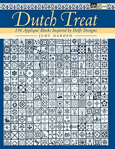 (Dutch Treat: 196 Applique Blocks Inspired by Delft Designs)