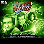 Blake's 7 - The Liberator Chronicles, Volume 3: The Armageddon Storm | Cavan Scott,Mark Wright