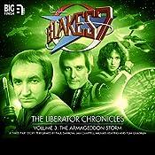 Blake's 7 - The Liberator Chronicles, Volume 3: The Armageddon Storm   Cavan Scott, Mark Wright