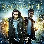Ragnarok: I Bring the Fire, Book 6 | C. Gockel