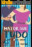 Maior que Tudo (Série In love in NY Livro 1)