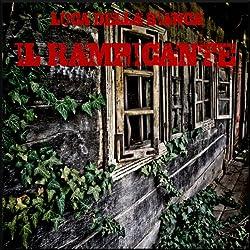 Il Rampicante (Drammatizzato) [The Vine (Dramatized)]