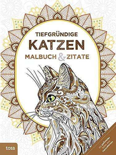 Tiefgründige Katzen: Malbuch & Zitate