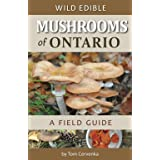 Wild Edible Mushrooms of Ontario: A Field Guide