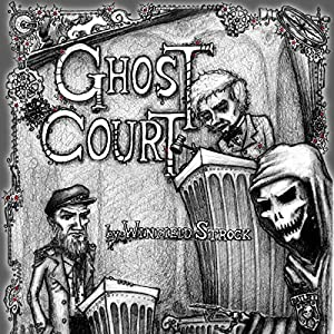 Ghost Court Audiobook