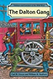 The Dalton Gang, Carl R. Green and William R. Sanford, 0894905880