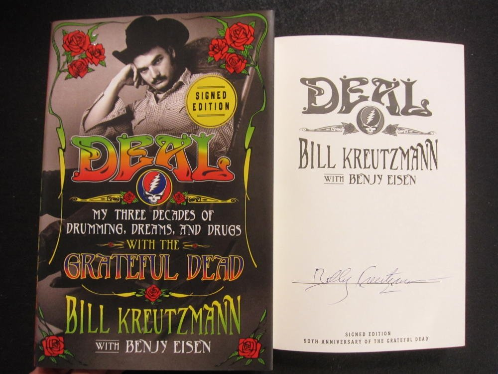 Bill Kreutzmann Signed Autographed Book Deal My Three Decades of Drumming Dreams and Drugs Grateful Dead
