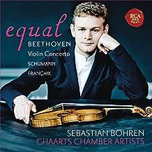 Equal - Beethoven: Violin Concerto, Op. 61 - Schumann: Fantasia, Op. 131 - Françaix: Nonetto