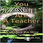 You Are a Teacher: A Word to the Wise | Guy Whitlock