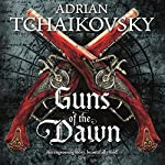 Guns of the Dawn | Adrian Tchaikovsky