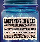 Lightning in a Jar/An Evening of Live Civil War Music