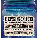Lightning in a Jar/An Evening of Live Civil War Music