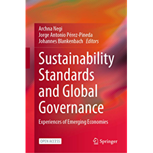 Sustainability Standards and Global Governance: Experiences of Emerging Economies