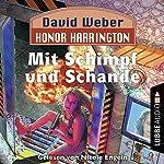 Mit Schimpf und Schande (Honor Harrington 4) | David Weber