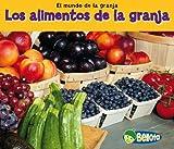 Los Alimentos de la Granja, Nancy Dickmann, 1432953087