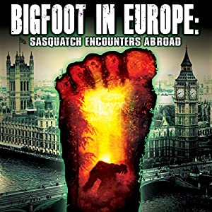 Bigfoot in Europe Radio/TV Program