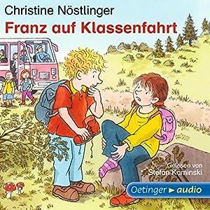 Franz auf Klassenfahrt Hörbuch