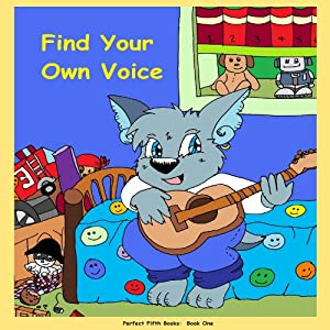 Find Your Own Voice (Live Well and Grow) (Volume 1) Audiobook
