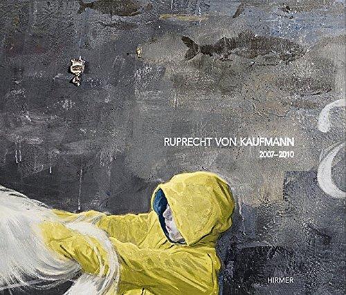 Ruprecht von Kaufmann: 2007-2010 pdf epub