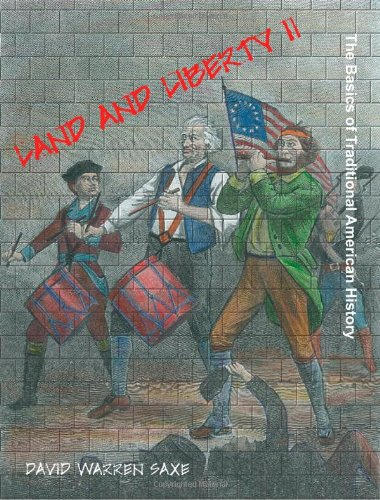 Download Land and Liberty II: The Basics of Traditional American History PDF